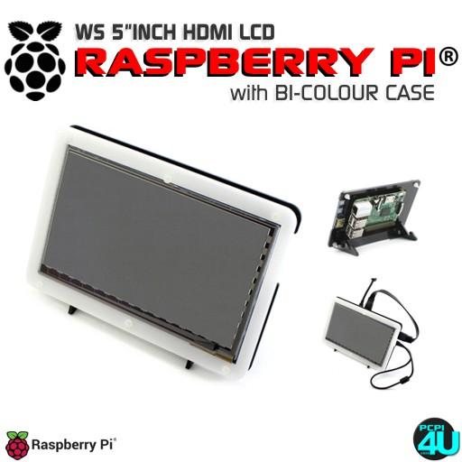 WS 5inch HDMI LCD Touch Screen + Bi-colour case for Raspberry Pi